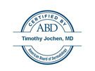 Dr. Jochen is certified by The American Board of Dermatology