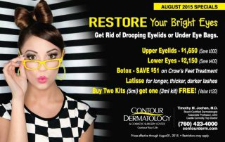 Restore Your Beautiful Eyes with our August 2015 Specials