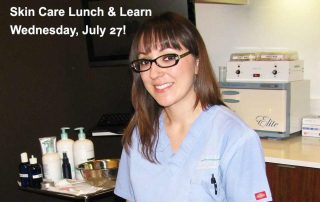Skin Care Lunch & Learn, hosted by Esthetician Adriana Ortiz, July 27, 2016!