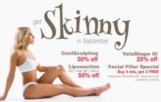 September 2016 Specials, Facial Fillers, Liposuction, CoolSculpting, VelaShape III